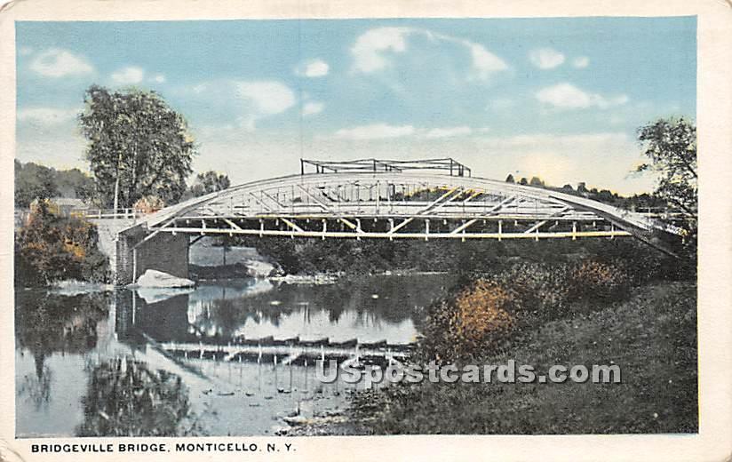 Bridgeville Bridge - Monticello, New York NY Postcard