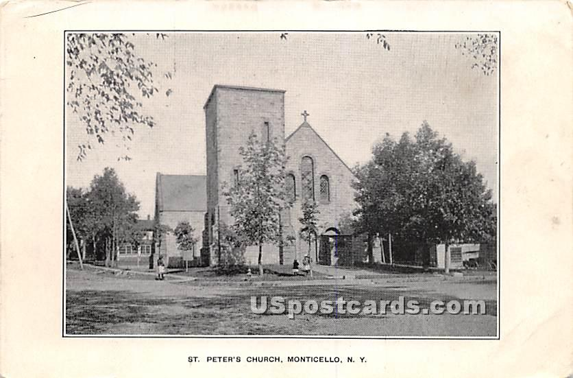 St Peter's Church - Monticello, New York NY Postcard