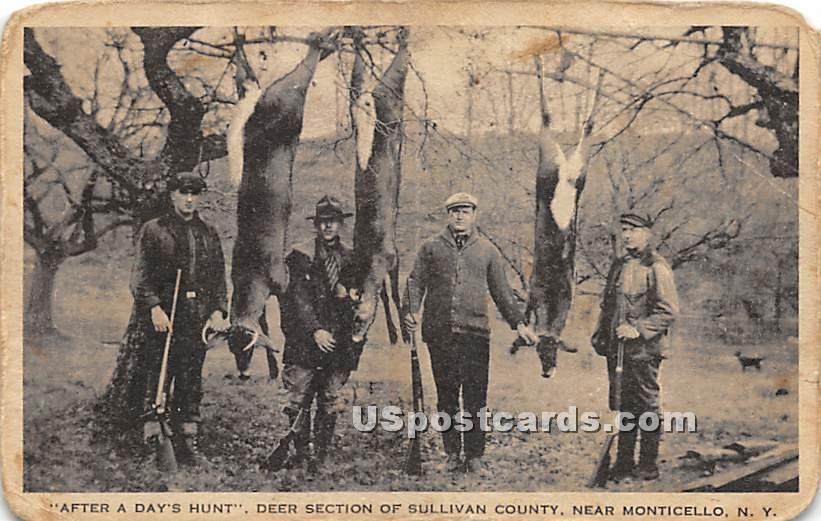 After a Days Hunt - Monticello, New York NY Postcard