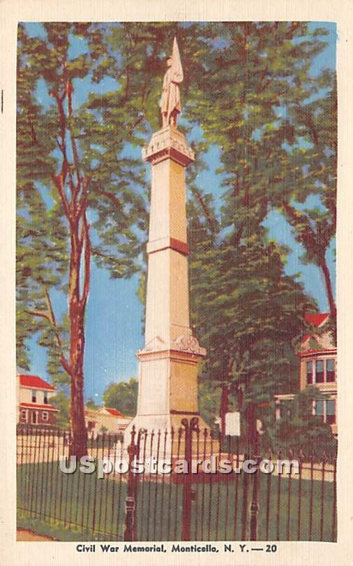 Civil War Memorial - Monticello, New York NY Postcard