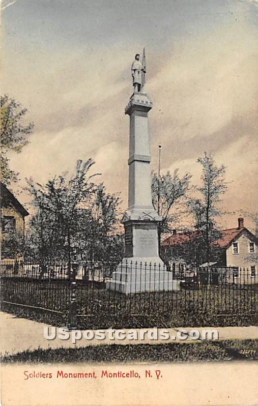Soldiers Monument - Monticello, New York NY Postcard