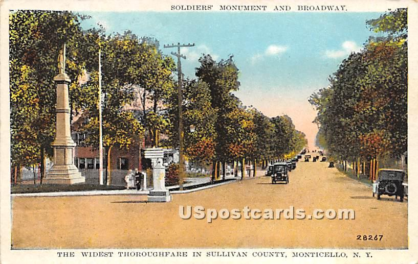 Soldiers' Monument & Broadway - Monticello, New York NY Postcard