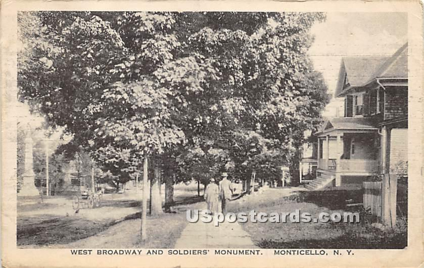 West Broadway and Soldiers' Monument - Monticello, New York NY Postcard