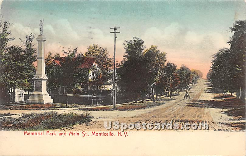 Memorial Park and Main Street - Monticello, New York NY Postcard