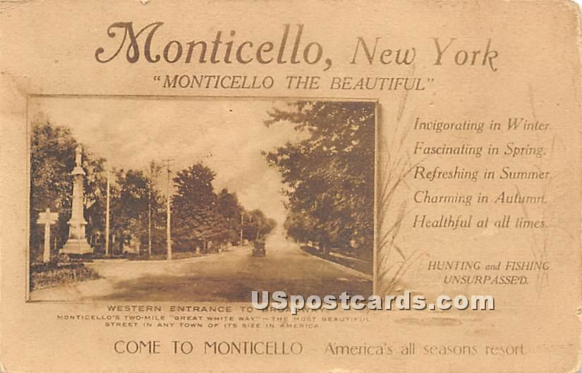 Western Entrance to Broadway - Monticello, New York NY Postcard
