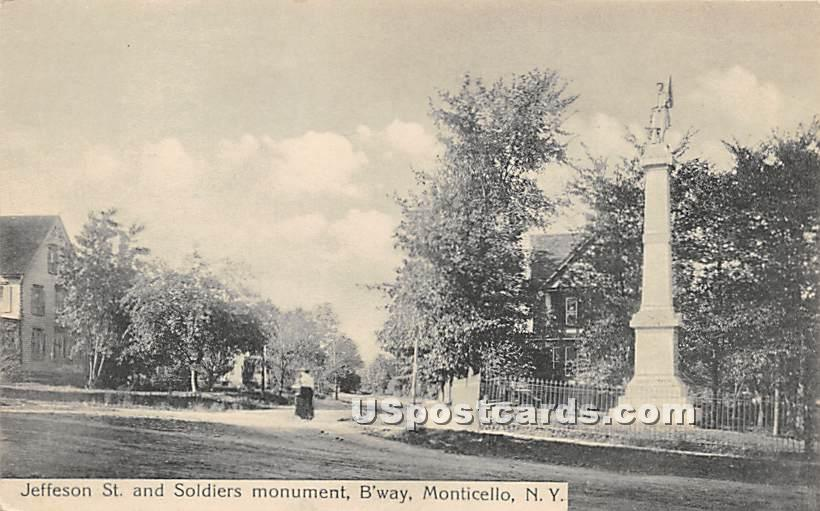 Jefferson St and Soldiers Monument - Monticello, New York NY Postcard