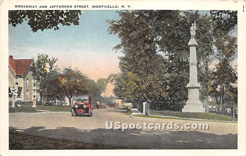 Broadway and Jefferson Street - Monticello, New York NY Postcard