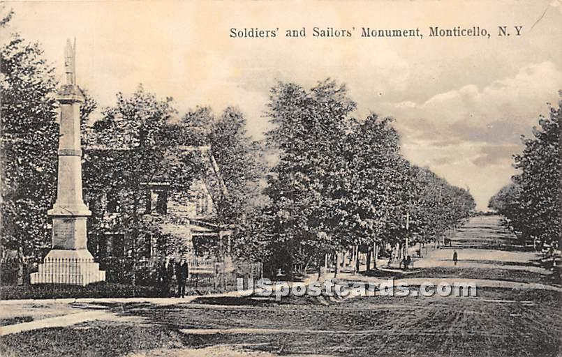 Soldiers' and Sailors' Monument - Monticello, New York NY Postcard