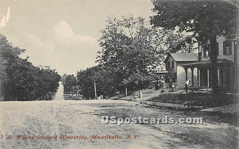 East Broadway toward Waverley - Monticello, New York NY Postcard