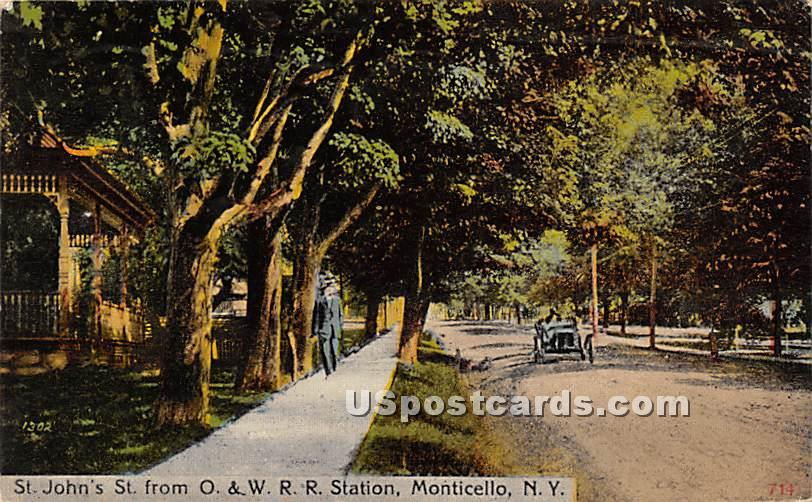 St John's Street from O & W RR Station - Monticello, New York NY Postcard