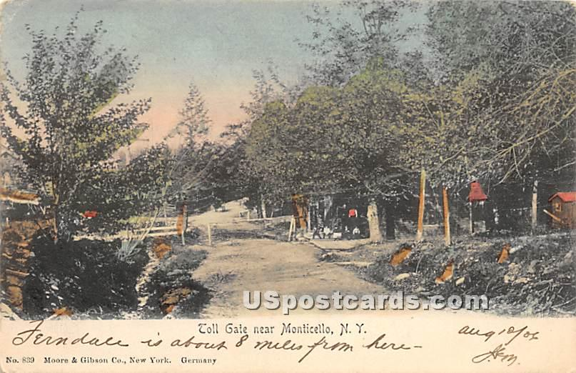 Toll Gate - Monticello, New York NY Postcard