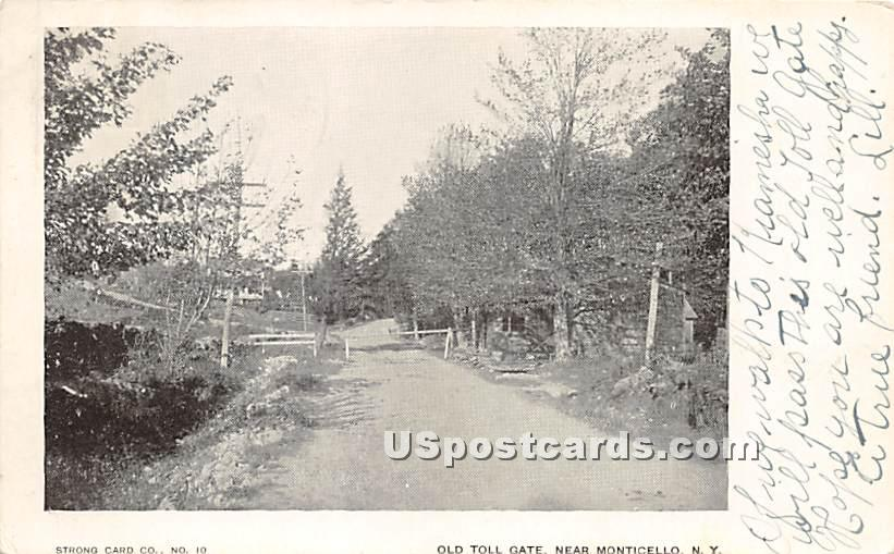 Old Toll Gate - Monticello, New York NY Postcard