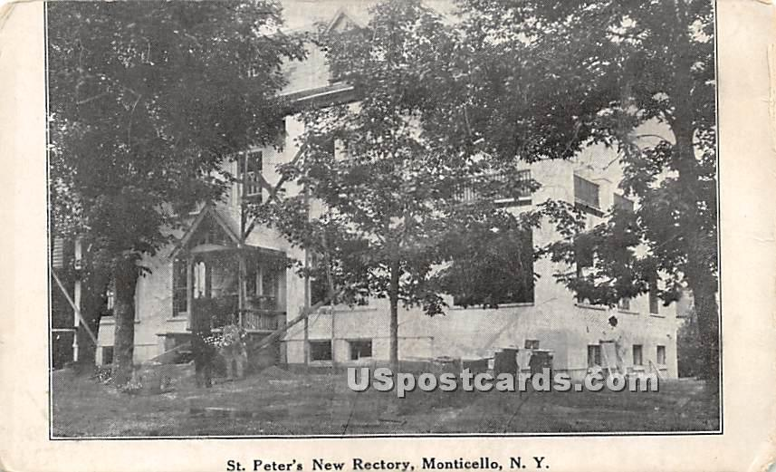 St Peter's New Rectory - Monticello, New York NY Postcard