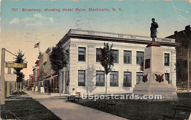 Broadway Showing Hotel Palm - Monticello, New York NY Postcard