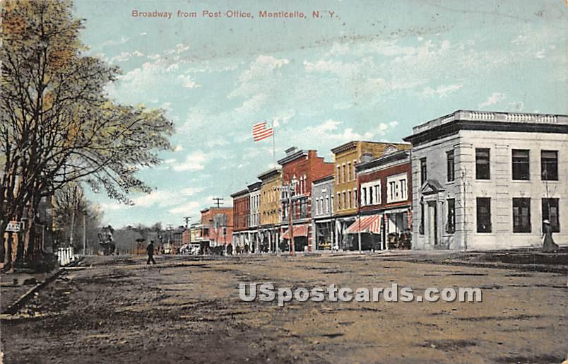 Broadway from Post Office - Monticello, New York NY Postcard
