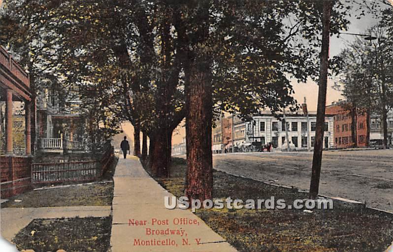Near Post Office - Monticello, New York NY Postcard