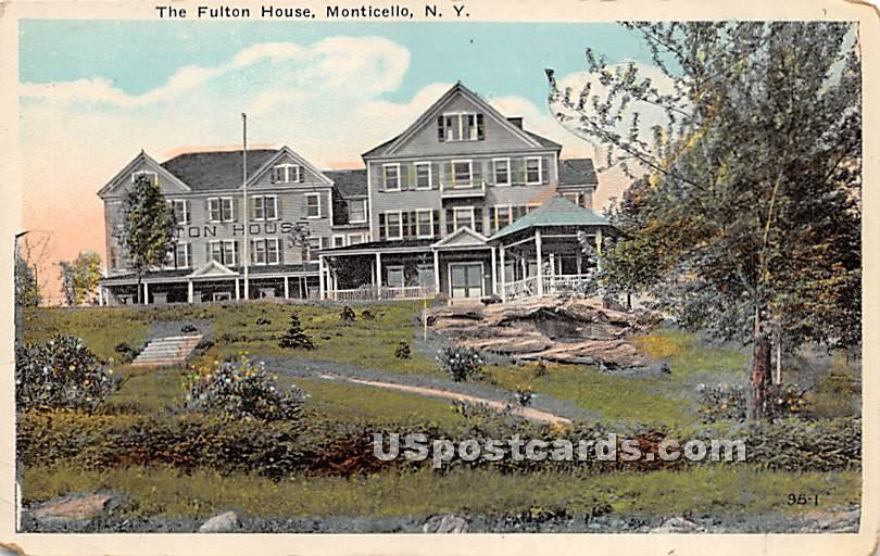 Fulton House - Monticello, New York NY Postcard