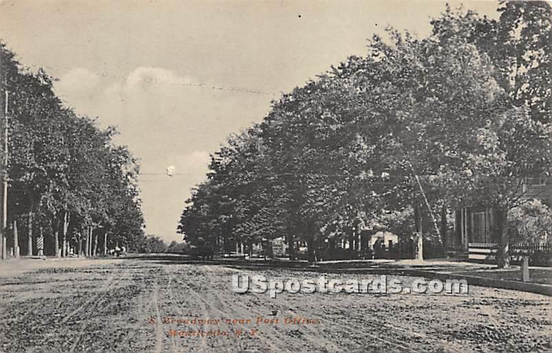 Broadway near Post Office - Monticello, New York NY Postcard