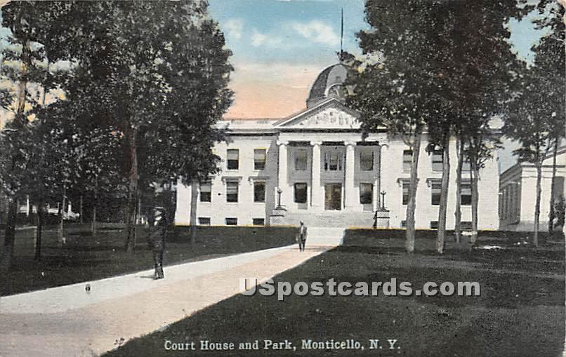 Court House & Park - Monticello, New York NY Postcard