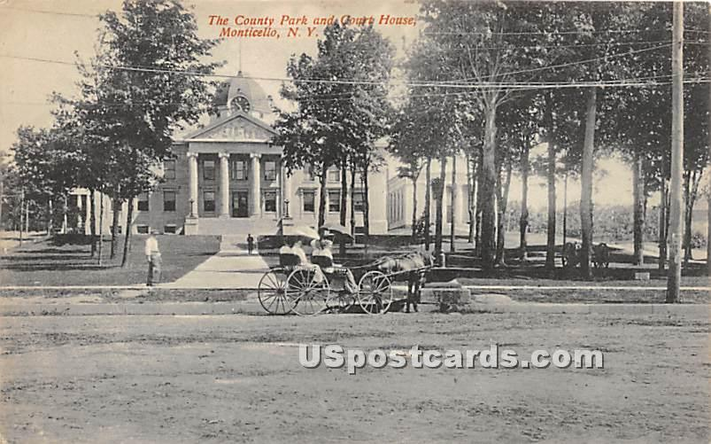 County Park & Court House - Monticello, New York NY Postcard