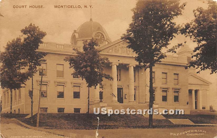 Court House - Monticello, New York NY Postcard