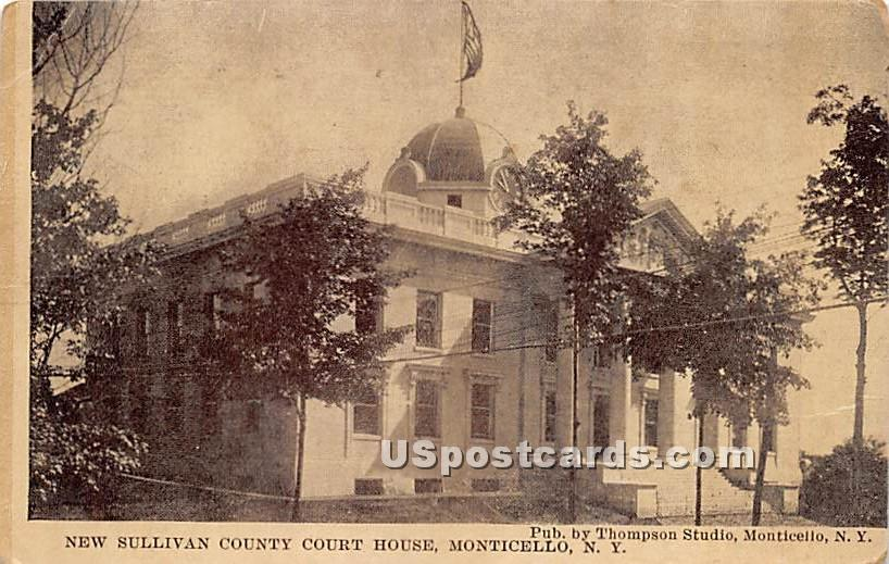 New Sullivan County Court House - Monticello, New York NY Postcard