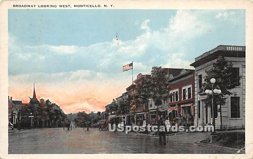 Broadway Looking West - Monticello, New York NY Postcard