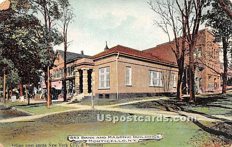 Bank and Masonic Buildings - Monticello, New York NY Postcard