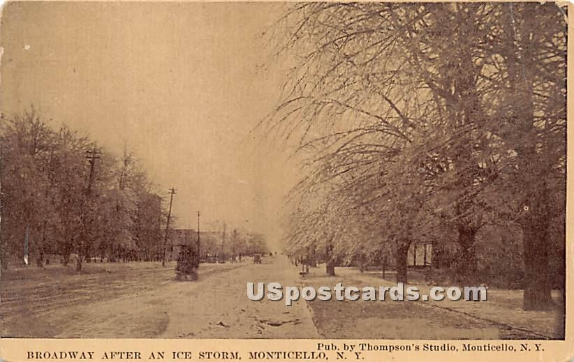 Broadway after an Ice Storm - Monticello, New York NY Postcard
