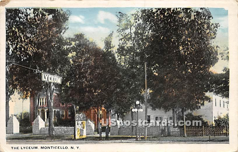 The Lyceum - Monticello, New York NY Postcard