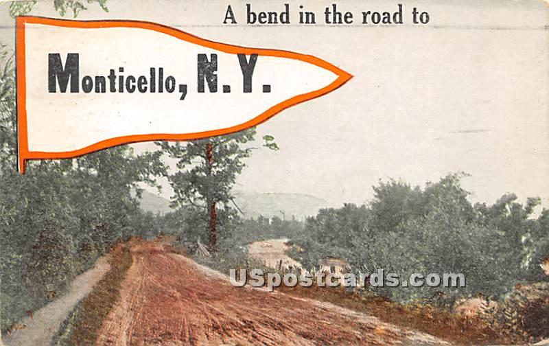 A Bend in the Road - Monticello, New York NY Postcard