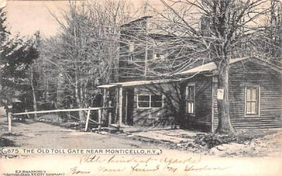 The Old Toll Gate Monticello, New York Postcard