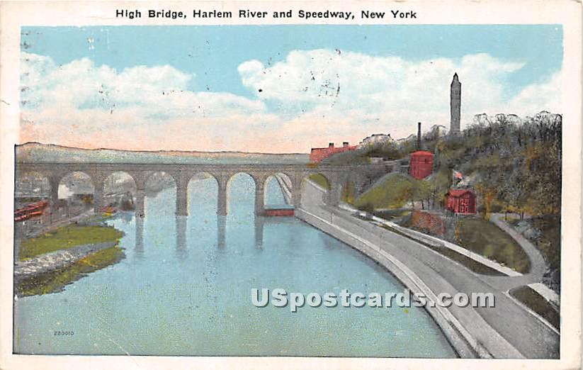 High Bridge, Harlem River & Speedway - New York City Postcards, New York NY Postcard