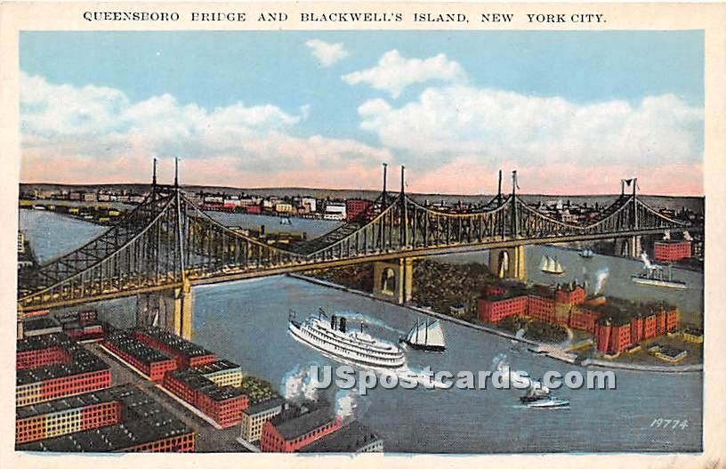 Queensboro Bridge & Blackwell's Island - New York City Postcards, New York NY Postcard