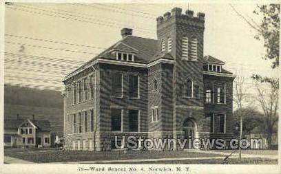 Ward School No. 4 - Norwich, New York NY Postcard
