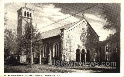St. Bartholomew Italian Church - Norwich, New York NY Postcard