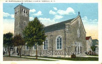 St. Bartholomew's Catholic Church - Norwich, New York NY Postcard