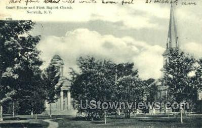 Court House & First Baptist Church - Norwich, New York NY Postcard
