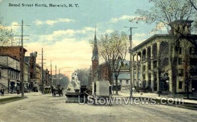 Broad Street North - Norwich, New York NY Postcard