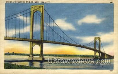 Bronx-Whitestone Bridge - New York City Postcards, New York NY Postcard