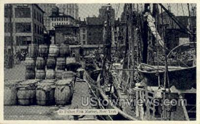 Fulton Fish Market - New York City Postcards, New York NY Postcard