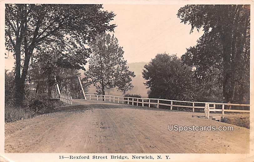 Rexford Street Bridge - Norwich, New York NY Postcard