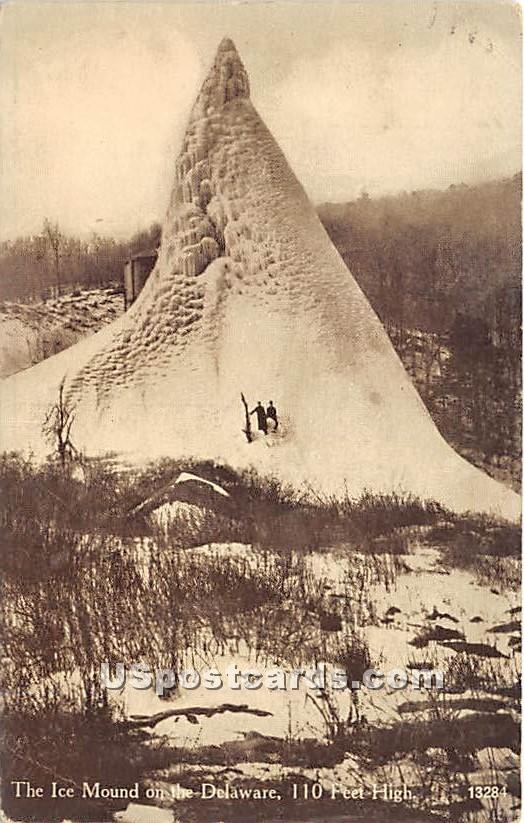 The Ice Mound on the Delaware - Narrowsburg, New York NY Postcard
