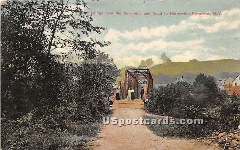 Bridge over Neversink River - New York NY Postcard