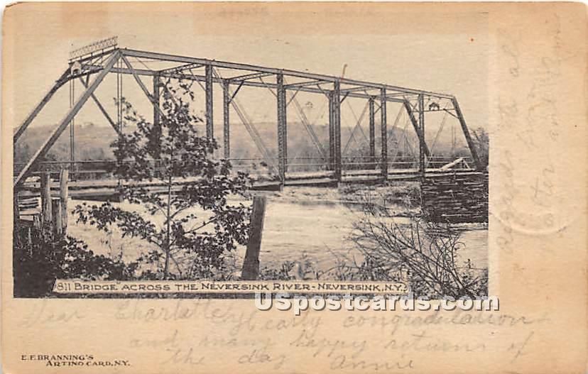 Bridge Across Neversink River - New York NY Postcard