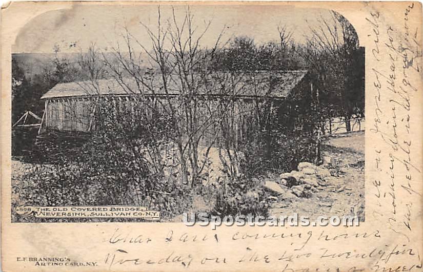 Old Covered Bridge - Neversink, New York NY Postcard