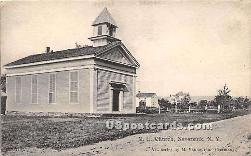 M E Church - Neversink, New York NY Postcard
