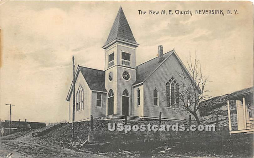 The New M E Church - Neversink, New York NY Postcard