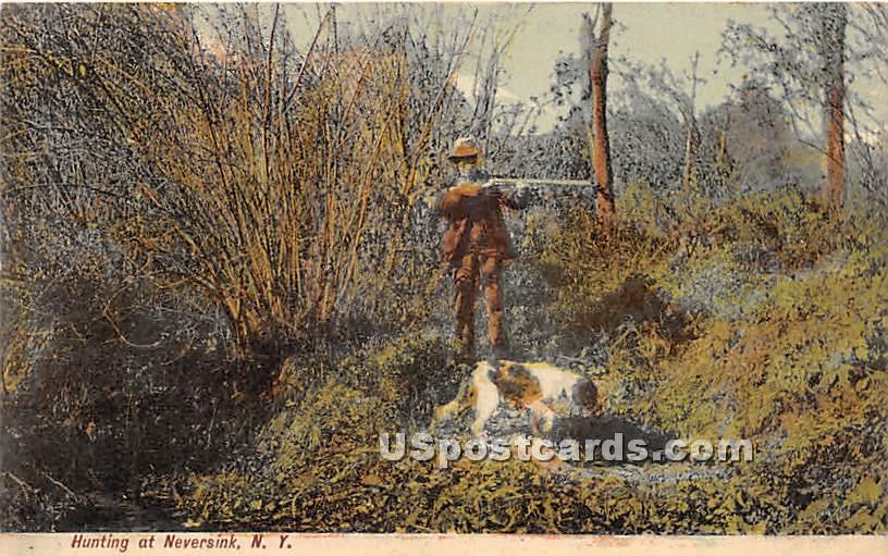 Hunting - Neversink, New York NY Postcard