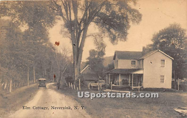 Elm Cottage - Neversink, New York NY Postcard